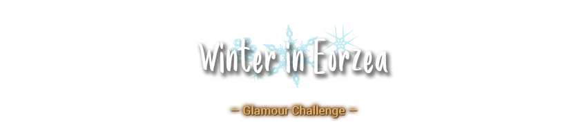 Winter in Eorzea Glamour Challenge